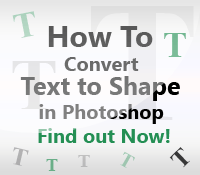 How to Convert Text to Photoshop Shape – Find Out Now!